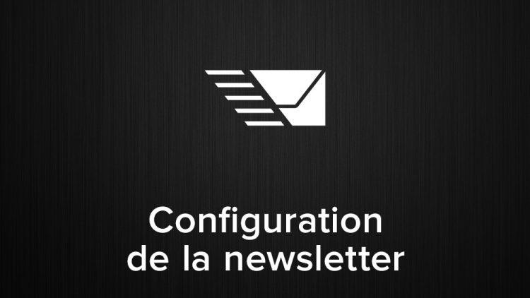configuration de la newsletter